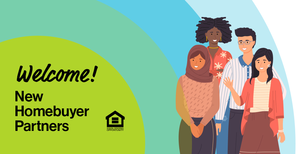 Welcome New Homebuyer Partners